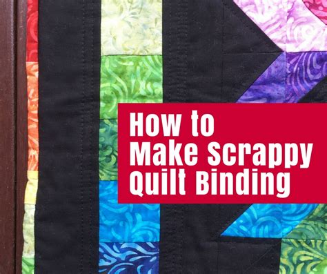 how to make a coverlet how to make scrappy quilt binding the crafty mummy