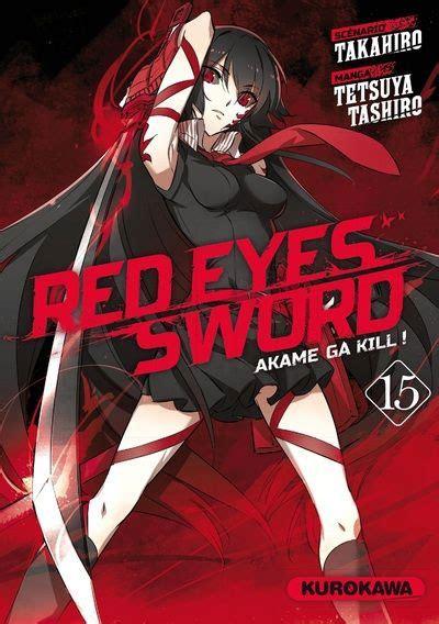 Buy Tpb Manga Red Eyes Sword Akame Ga Kill Tome 15