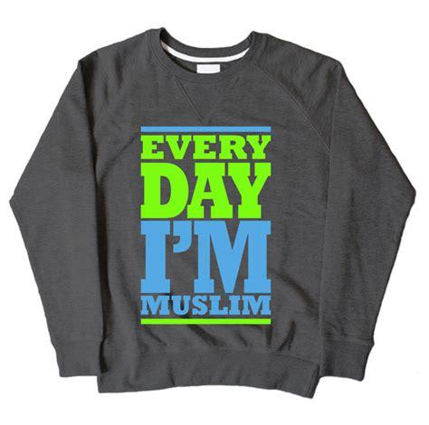 Sweater Im Muslim Dont Panic Fightmerch every day im muslim grey sweatshirt 163 19 99