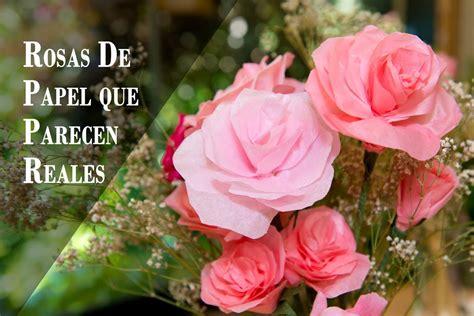 imagenes reales de rosas rosas de papel que parecen reales facilisimas youtube
