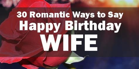 Happy Birthday Wife   Say Happy Birthday with a Lovely Quote.