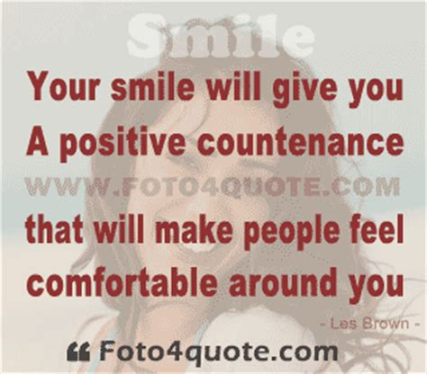 How To Make A Feel Comfortable by Smile Quotes Your Smile Makes Feel Comfortable