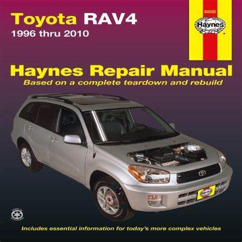 Manual Toyota Rav4 Toyota Rav4 1996 Thru 2010 Haynes Repair Manual Rent