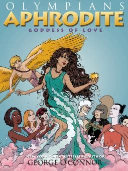 love themes in greek mythology aphrodite goddess of love olympians 6 by george o