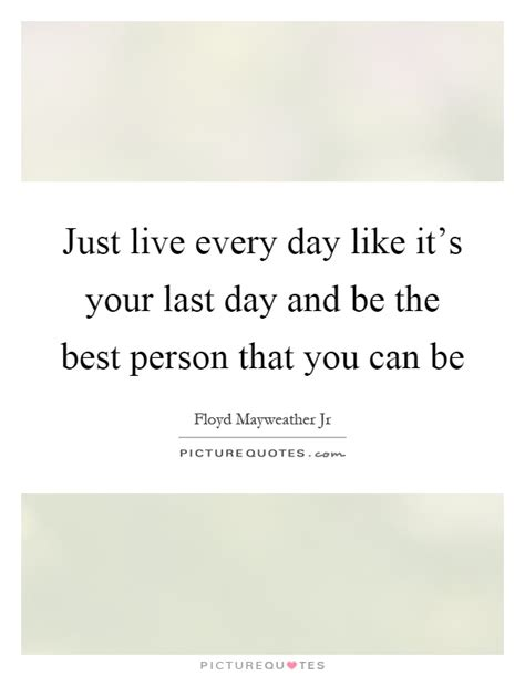 live your 14 days to the best you books best person quotes sayings best person picture quotes