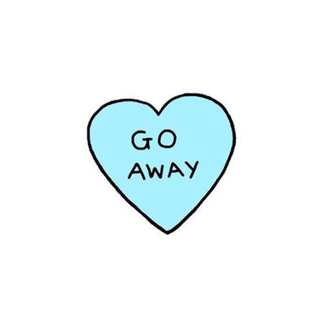 Go Away go away pictures