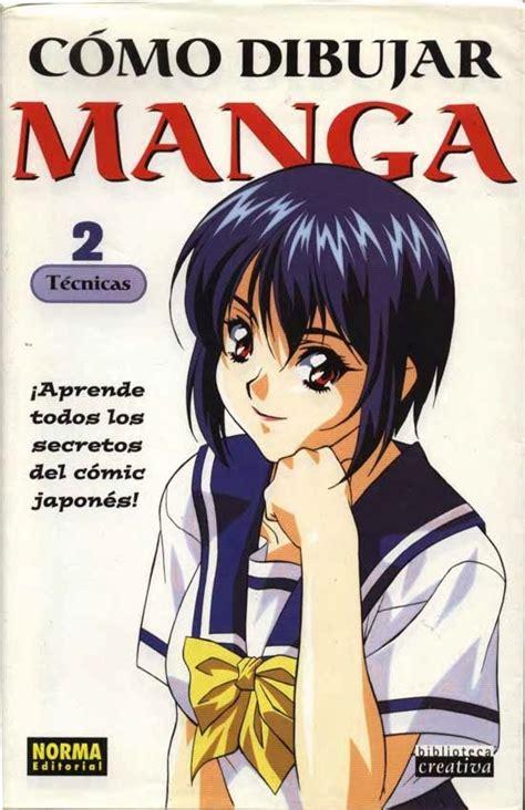 aprender a dibujar anime y manga pdf libro pdf como dibujar manga volumen 2 tecnicas mega anime manga and games manga en 2019