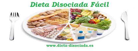 alimentos dieta disociada dieta disociada y tabla de alimentos compatibles
