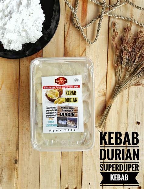 Kebab Durian Kebab Duren Durian Beku Durian jual kebab durian di jakarta usaha frozen food