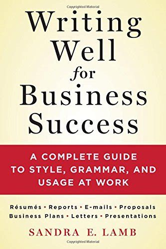 how to write anything a complete guide books cheapest copy of writing well for business success a