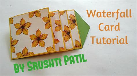card tutorials how to make waterfall card tutorial by srushti patil