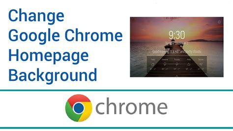 wallpaper for my google homepage how to change google chrome homepage background youtube
