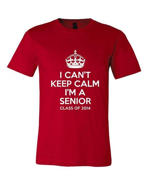 high school senior shirts 2014 17 best images about high school senior shirts on