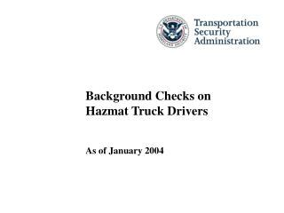 Hazmat Background Check Locations Ppt Tips For Flatbed Truck Drivers Powerpoint