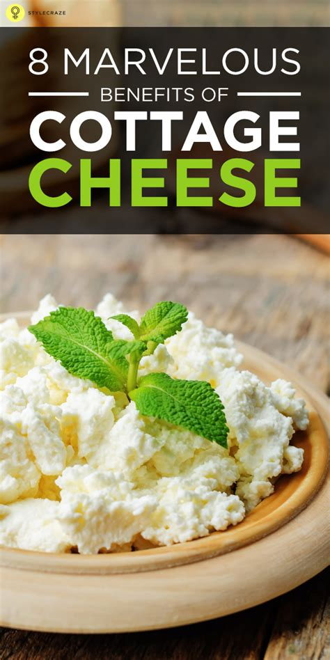 8 marvelous benefits of cottage cheese