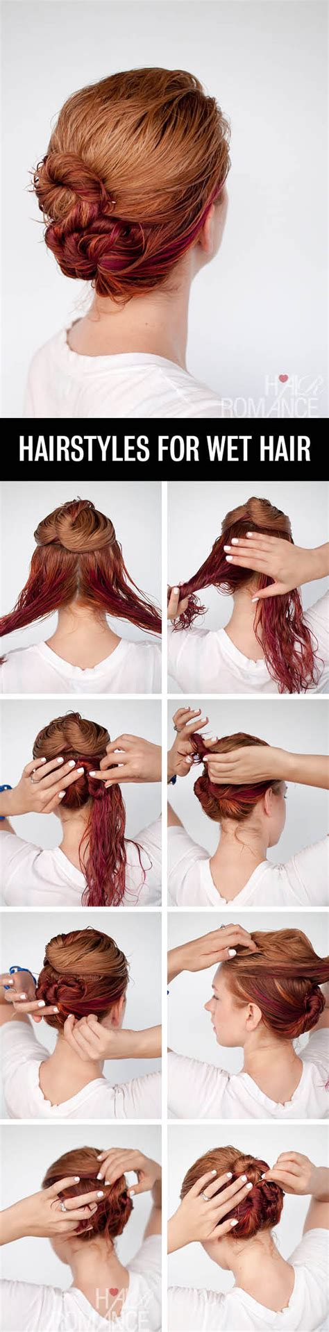 hairstyles to do when your hair s wet get ready fast with 7 easy hairstyle tutorials for wet