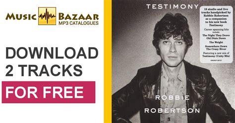 kathryn a testimony 10 42 days to live books testimony robbie robertson mp3 buy tracklist