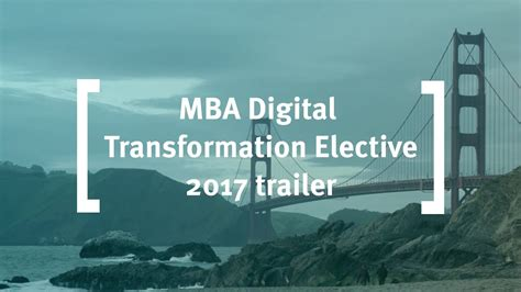 Mba Digital Transformation by Cass Business School Mba Digital Transformation Elective