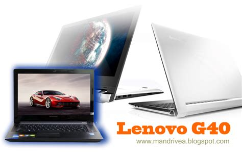 Laptop Lenovo G40 Windows 7 driver pack lengkap lenovo g40 g50 windows 7