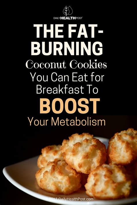 can eat coconut eat these burning coconut cookies to boost your metabolism