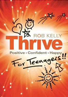 my year to thrive books thrive for teenagers book rob the thrive programme