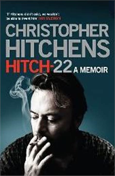 hitch 22 a memoir books by christopher hitchens