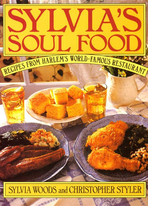 soul food take two books sylvia s soul food by sylvia woods