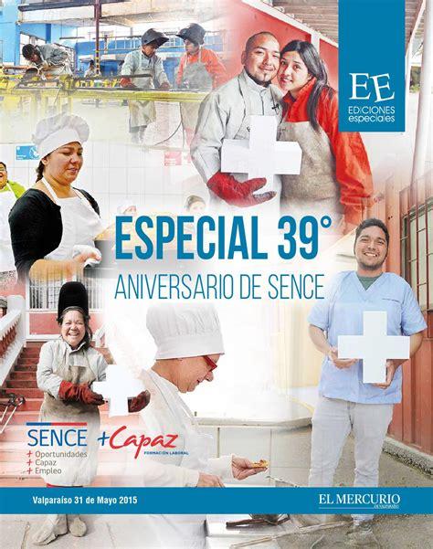 especial aniversario especial aniversario 39 sence by el mercurio de valpara 237 so especiales issuu