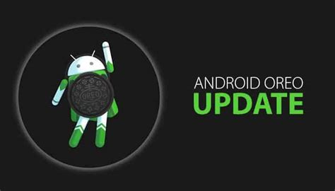 android patch android oreo update more security features