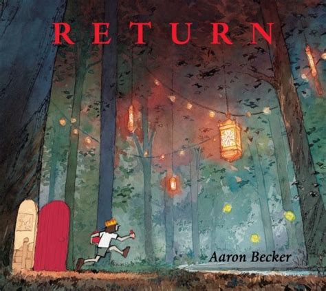 quest journey trilogy 2 exclusive book trailer premiere return by aaron becker 100scopenotes 100 scope notes