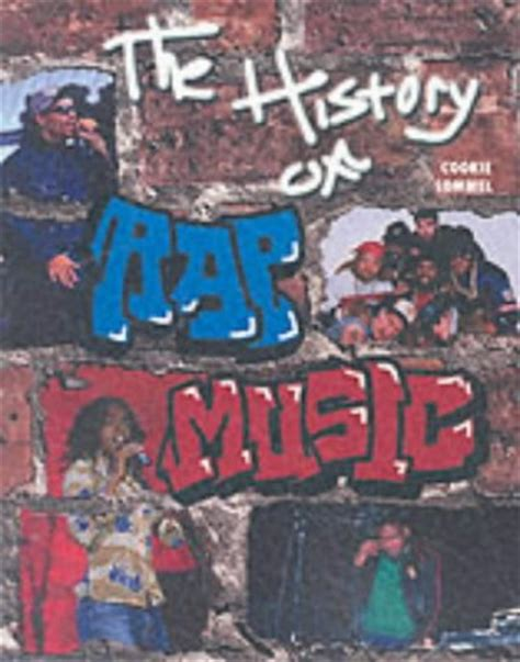 the musical artistry of rap books the history of rap by cookie lommel reviews