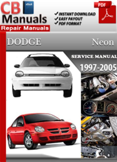 how to download repair manuals 1997 dodge viper head up display dodge neon 1997 2005 service manual free download service repair manuals