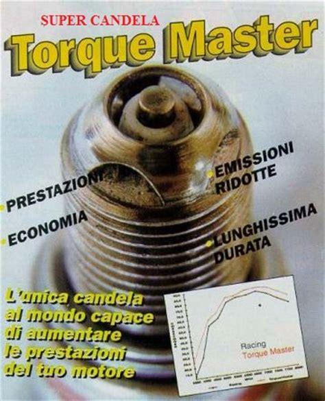 candele torque master torquemaster l unica candela al mondo capace di aumentare