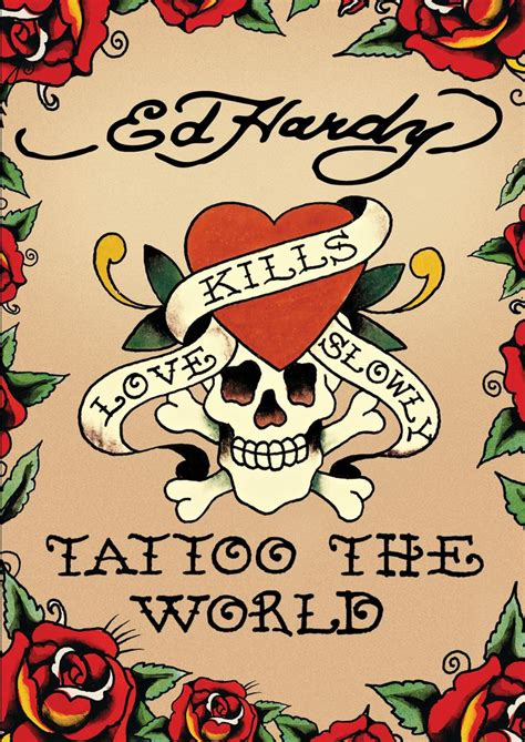 love kills slowly tattoo designs 53 best images about ed hardy on free