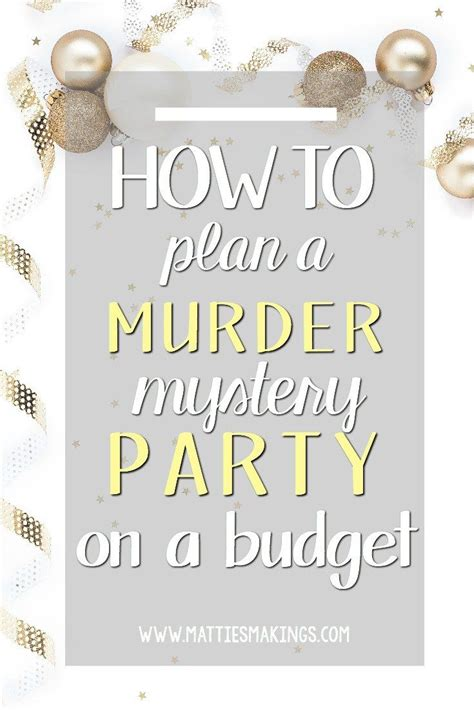 how to host a murder dinner 502 best images about student counci homecoming on