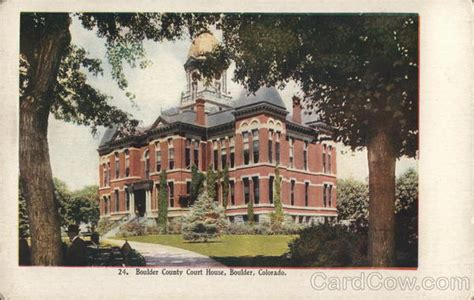 Boulder County Court Records Boulder County Court House Postcard