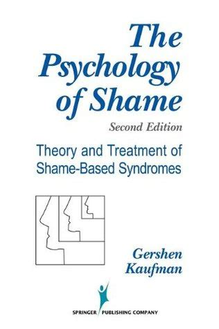shame and the of a depth psychological perspective research in analytical psychology and jungian studies books the psychology of shame theory and treatment of shame