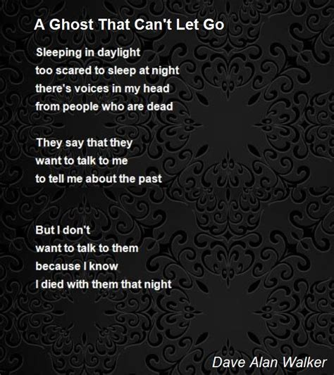 alan walker ghost a ghost that can t let go poem by dave alan walker poem
