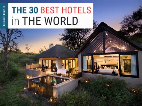 best hotel in the 30 best hotels in the world jpg