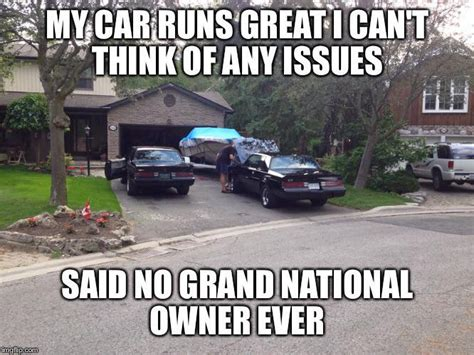 No Car Meme - funny turbo regal memes