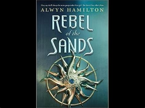 rebel of the sands book trailer writing from the tub rebel of the sands by alwyn hamilton book trailer fan made youtube