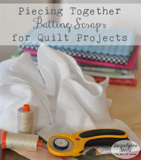 Piecing Quilt Batting by Piecing Batting Scraps For Quilting Jacquelynne Steves