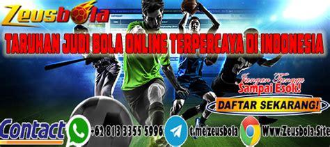taruhan judi bola  terpercaya  indonesia zeusbola