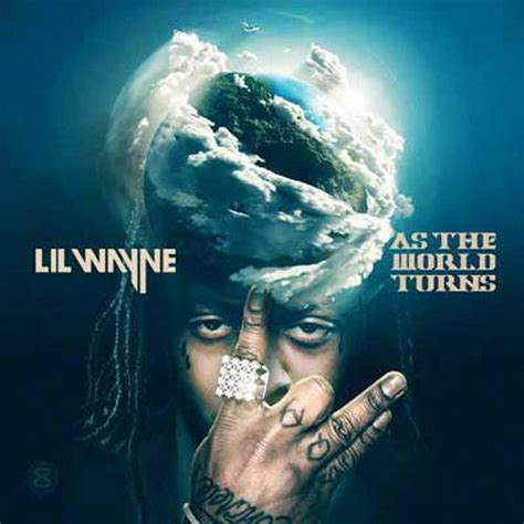 back to you by lil wayne mp3 download lil wayne quot as the world turns quot mixtape mp3 download for 2