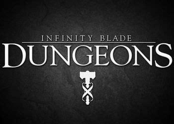 infinity blade ios infinity blade dungeons ios обзор infinity blade