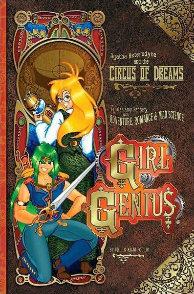 Review Genius By Phil And Kaja Foglio by Genius Volume 4 Agatha Heterodyne The Circus Of