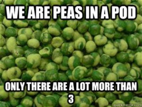 Two Peas In A Pod Meme - number jokes kappit