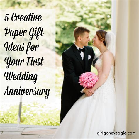 Wedding Year Gifts by 5 Creative Paper Gift Ideas For Your 1st Wedding Anniversary