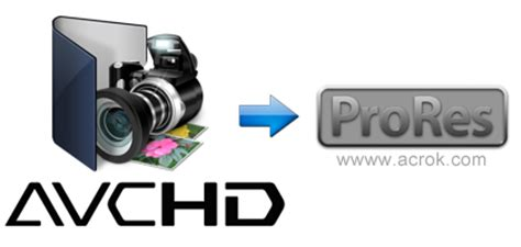 format video mts sony avchd to prores convert avchd to prores 422 4444 on mac