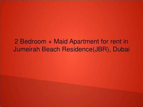 dubai two bedroom apartment for rent 2 bedroom maid apartment for rent in jumeirah beach residence jbr